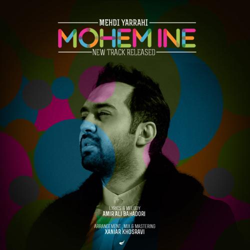 Mehdi Yarrahi – Mohem Ine