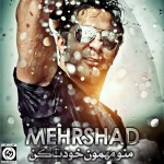 Mehrshad - Mano Mehmoone Khodet Kon