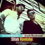 Hossein Mokhte Ft Arash Maghsoud - Shab Kootahe