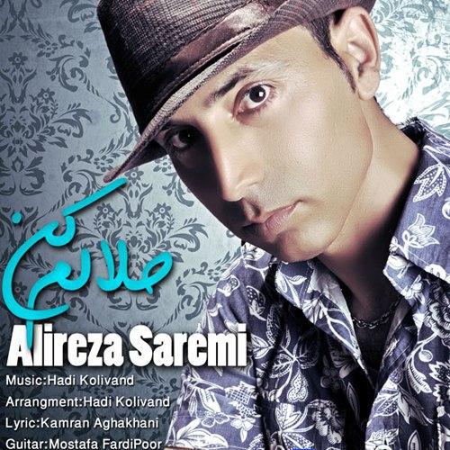 Alireza Saremi - Halalam Kon