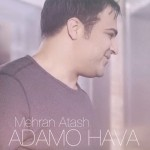 Mehran Atash - Adamo Hava