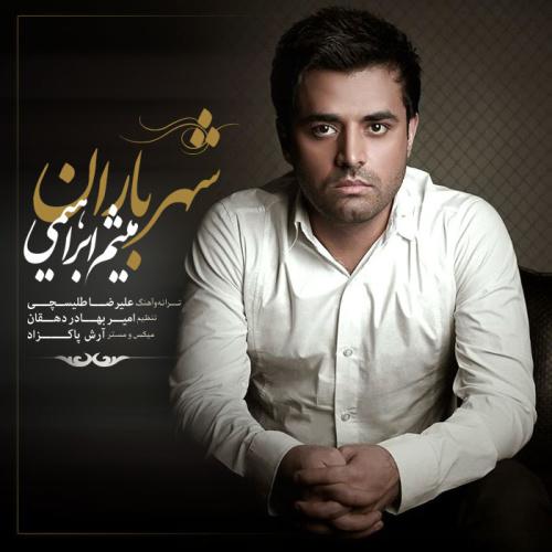Meysam Ebrahimi – Shahre Baran