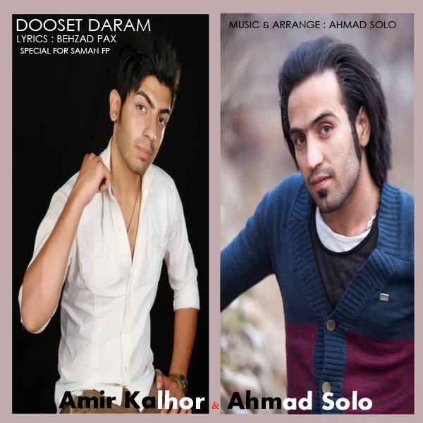 Ahmad Solo Ft Amir Kalhor – Hanuzam Dooset Daram
