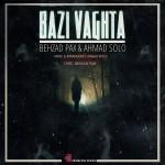 Behzad Pax Ft Ahmad Solo - Bazi Vaghta
