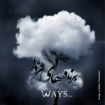 The Ways - Barandehaye Farda