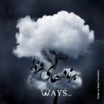 The Ways - Barandehaye Farda
