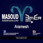 Masoud Sadeghloo - Aramesh