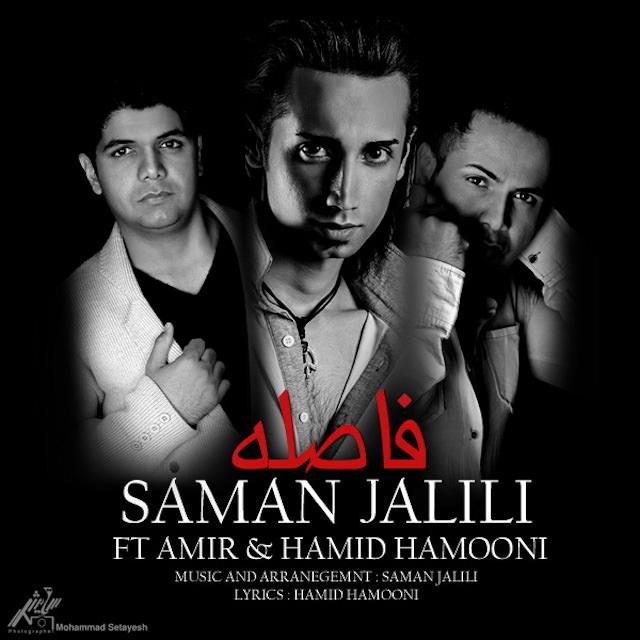 Saman Jalili Ft Amir & Hamid Hamooni - Faseleh