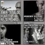 Amir Tataloo Ft Reza Pishro - Ye Taraf Dard