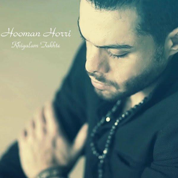 Hooman Horri - Khiyalam Takhte