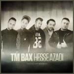TM Bax - Hesse Azadi