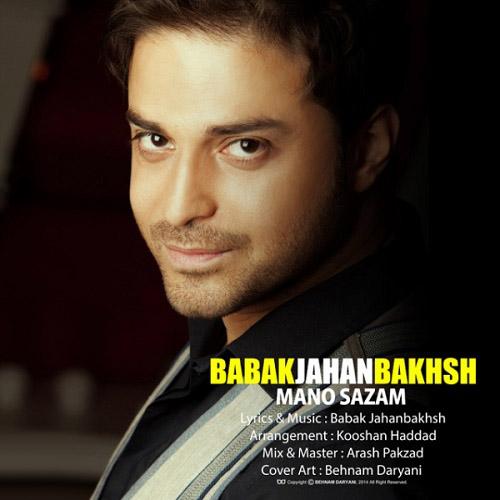Babak Jahanbakhsh – Mano Sazam