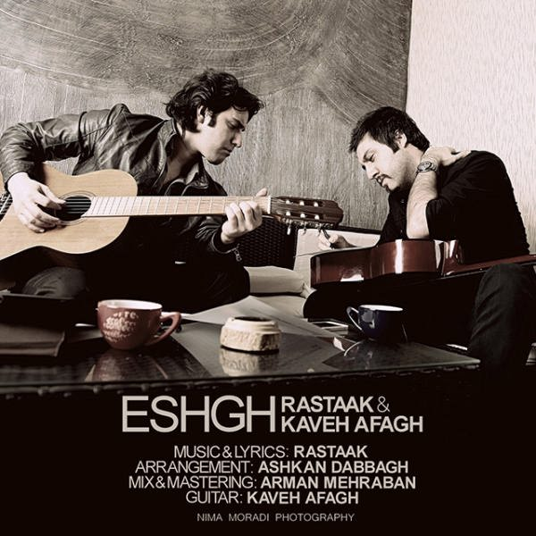 Rastaak Ft Kaveh Afagh – Eshgh