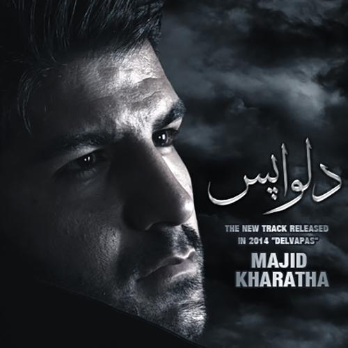 Majid Kharatha – Delvapas
