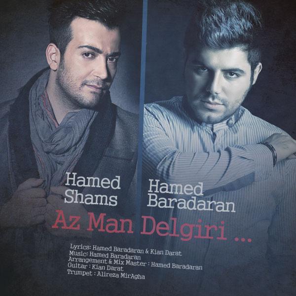 Hamed Baradaran Ft Hamed Shams – Az Man Delgiri