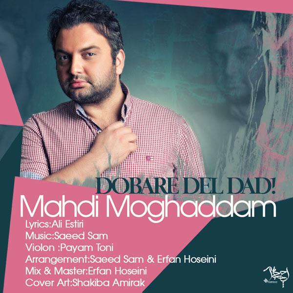 Mehdi Moghaddam – Dobareh Del Dad