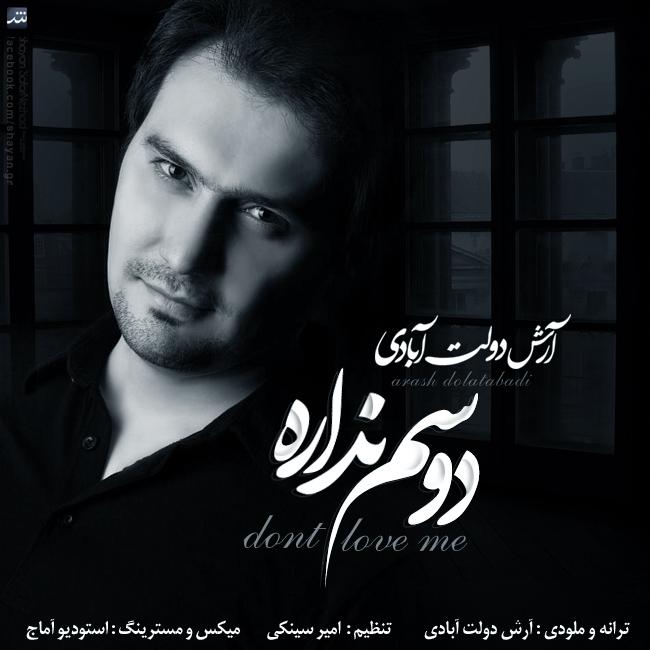 Arash Dolatabadi – Dosam Nadareh