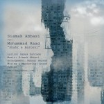 Siamak Abbasi Ft Mohammad Raad - Shahre Barooni