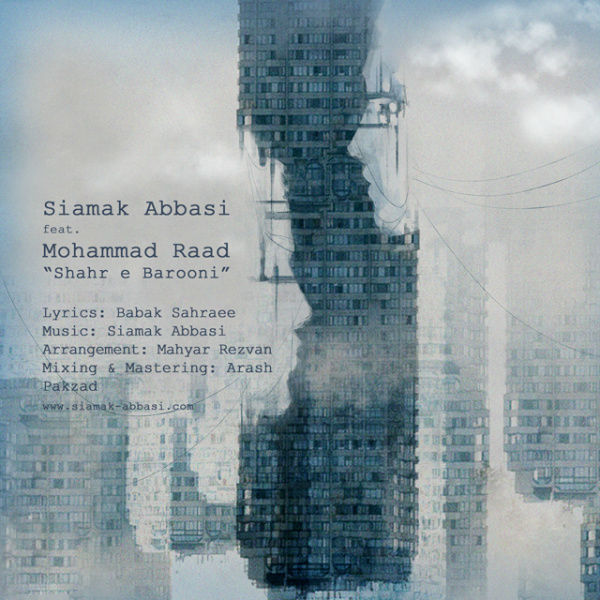 Siamak Abbasi Ft Mohammad Raad – Shahre Barooni