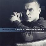 Armin 2AFM - Chi Shod Seda Ghat Shod
