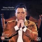 Nima Masiha - Ehsase Delbastan