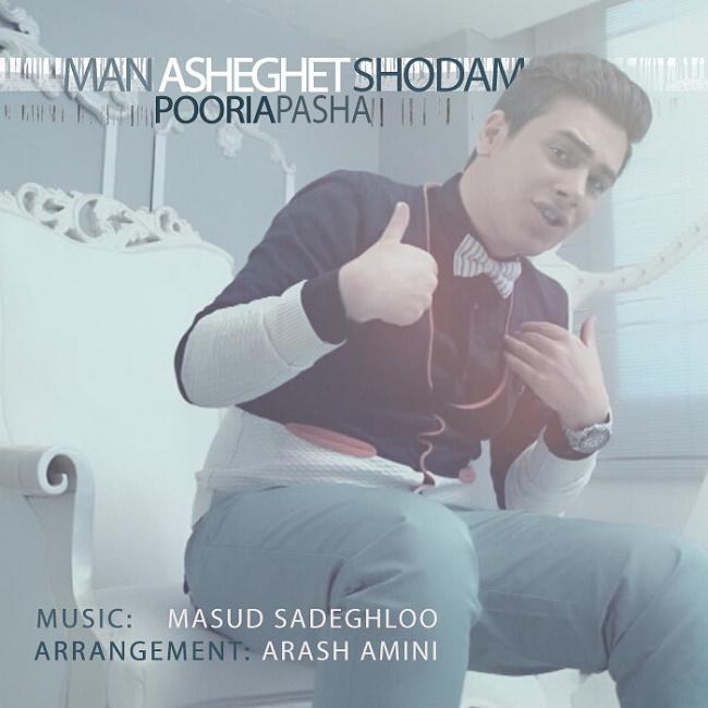 Pooria Pasha - Man Asheghet Shodam