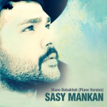 Sasy - Mano Bebakhsh ( Piano Version )