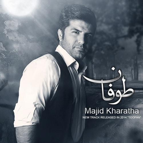 Majid Kharatha – Toofan