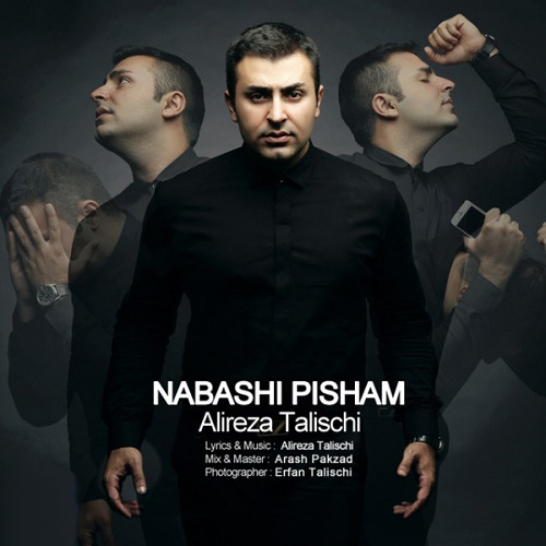 Alireza Talischi – Nabashi Pisham