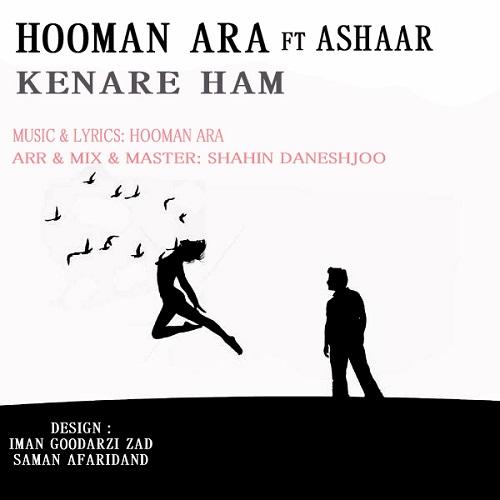 Hooman Ara Ft Ashaar – Kenare Ham