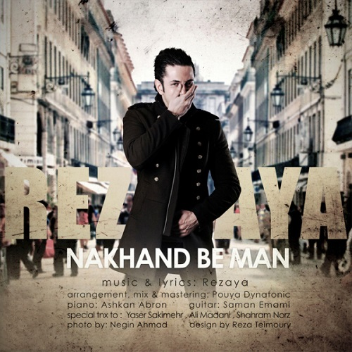 Rezaya – Nakhand Be Man