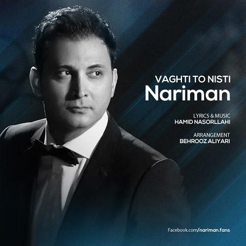 Nariman – Vaghti To Nisti
