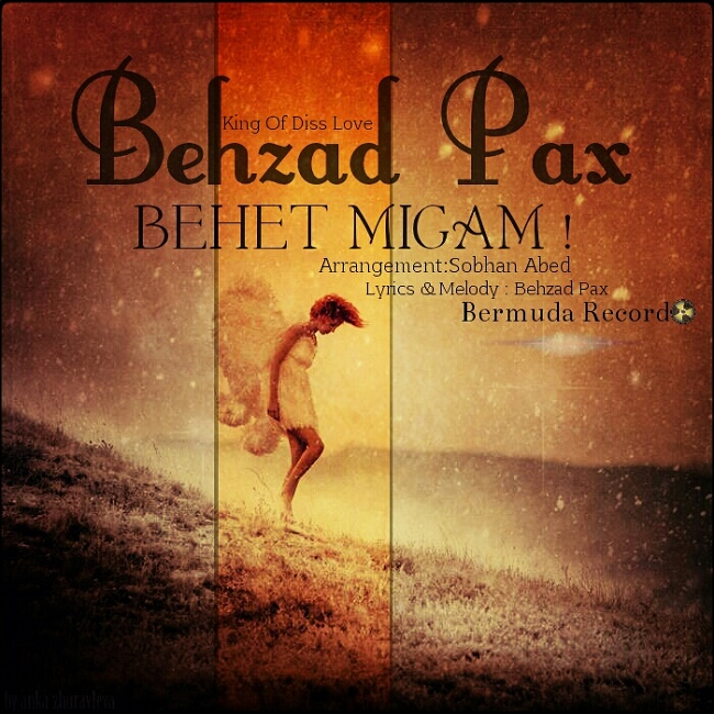 Behzad Pax – Behet Migam