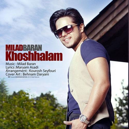 Milad Baran – Khoshhalam