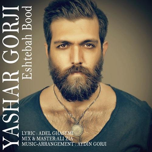 Yashar Gorji – Eshtebah Bood