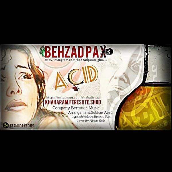 Behzad Pax – Khaharam Fereshte Shod