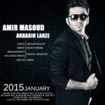 Amir Masoud - Akharin Lahze