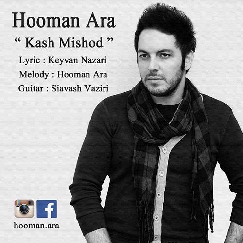 Hooman Ara – Kash Mishod