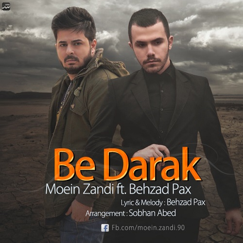 Moein Zandi Ft Behzad Pax – Be Darak