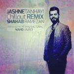 Shahab Ramezan - Jashne Tanhaei ( Remix )