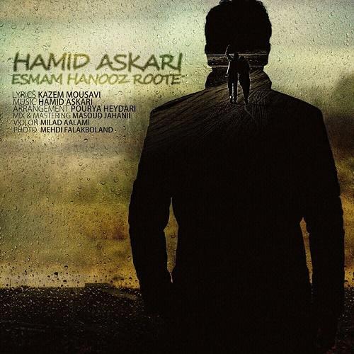 Hamid Askari – Esmam Hanooz Roote
