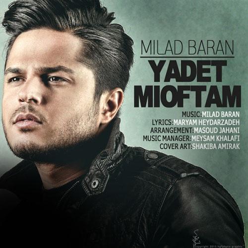 Milad Baran – Yadet Mioftam