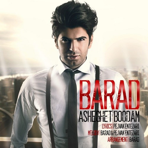 Barad - Asheghet Boudam