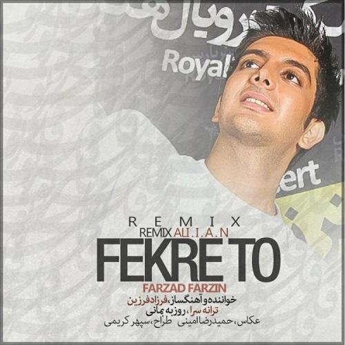 Farzad Farzin - Fekre To ( Remix )