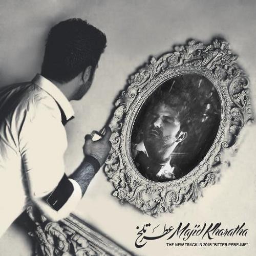 Majid Kharatha – Atre Talkh