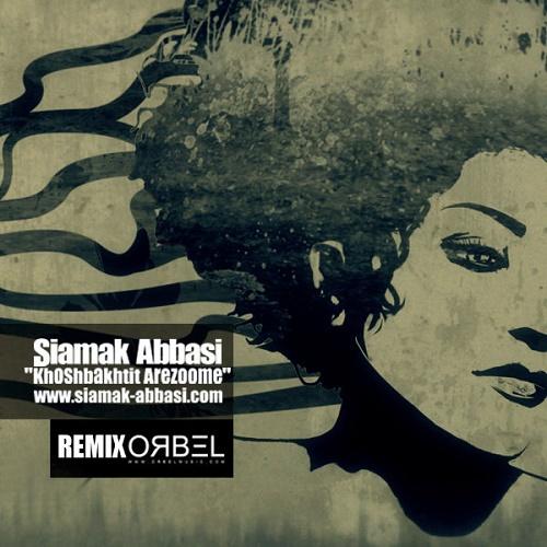 Siamak Abbasi – Khoshbakhtit Arezoome ( Remix )