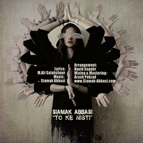 Siamak Abbasi – To Ke Nisti