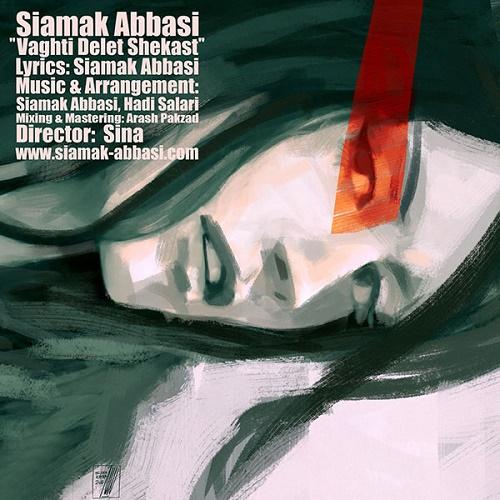 Siamak Abbasi – Vaghti Delet Shekast