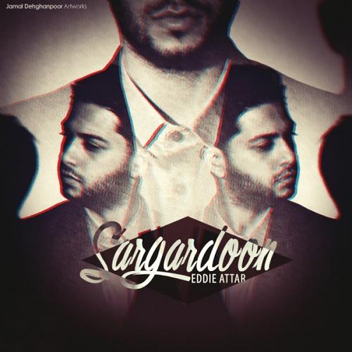 Eddie Attar - Sargardoon