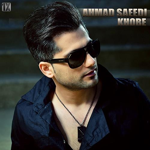 Ahmad Saeedi – Khoobe